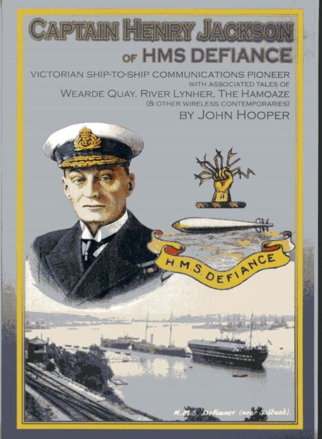 Captain Jackson HMS Defiance Saltash Radio Society of Great Britain