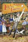 Ice Cream Town by Rona Arato (Paperback / softback, 2006)