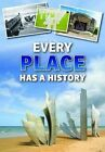 Every Place Has a History by Andrew Langley (Hardback, 2014)