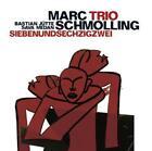 Siebenundsechzigzwei von Marc Trio Schmolling (2008)