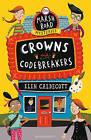 Crowns and Codebreakers by Elen Caldecott (Paperback, 2015)