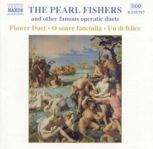 Naxos - Pearl Fishers and other Famous Operatic Duets