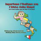 Impariamo L'Italiano Con L'Aiuto Della Mano by Giuliana Sica (Paperback / softback, 2010)