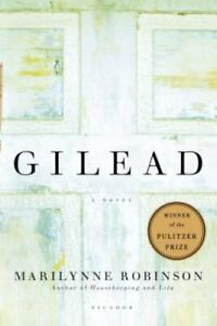 Gilead: A Novel, Marilynne Robinson, Good Condition, Book