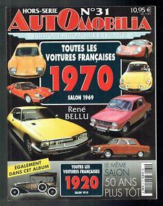 Automobilia-Hors-Serie-N-31-Salon-1969-Toutes-Les-Voitures-Francaises-1970