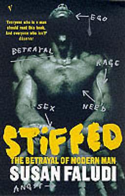 (Very Good)-Stiffed: The Betrayal of Modern Man (Paperback)-Faludi, Susan-009930