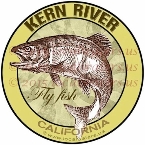 Kern River Fly Fish California Sticker Fishing Decal No fade guaranteed 3yrs