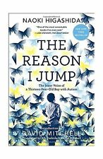 The Reason I Jump: The Inner Voice of a Thirteen-Year-Old Boy w... Free Shipping
