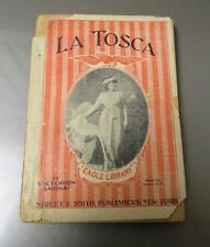 1889 LA TOSCA by Victorien Sardou Eagle Library SC Street & Smith Poor+