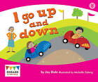 I Go Up and Down by Jay Dale (Paperback, 2012)