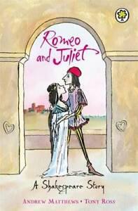 Romeo-and-Juliet-Shakespeare-Stories-Andrew-Matthews-New-Book