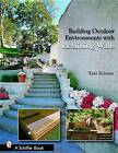 Building Outdoor Environments with Retaining Walls by Tina Skinner (Paperback, 2006)