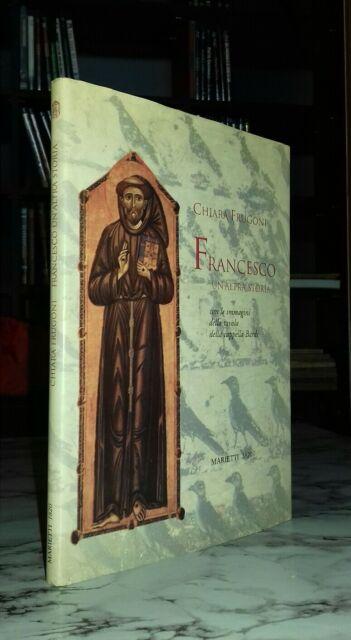 Chiara Frugoni Francesco un'altra storia Marietti 2005