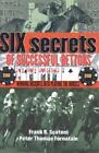 Six Secrets of Successful Bettors : Winning Insights into Playing the Horses by Pete Fornatale (2005, Hardcover)