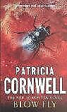 Blow Fly (Scarpetta Novels) By  Patricia Cornwell. 9780751530742