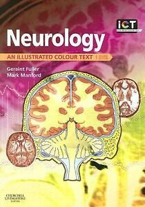 Illustrated-Colour-Text-Neurology-An-Illustrated-Colour-Text-by-Geraint-Fuller-and-Mark-Manford-2005