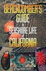 The Beachcomber's Guide to Seashore Life of California by J. Duane Sept (2002, Paperback)