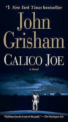 1 of 1 - Calico Joe: A Novel by Grisham, John