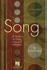 Song : A Guide to Art Song Style and Literature by Carol Kimball (2006, Paperback)