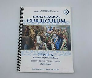Simply Classical Curriculum Level A Readiness Rhythm Rhyme Lesson Plans Swope
