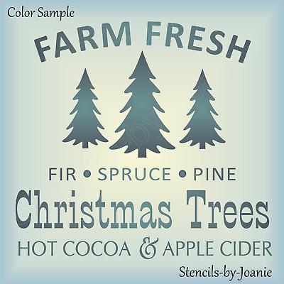 Farm Fresh Christmas Trees.Joanie Stencil Farm Fresh Christmas Trees Pine Fir Spruce Hot Cocoa Apple Cider Ebay