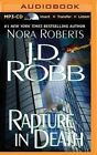 Rapture in Death by J D Robb (CD-Audio, 2014)