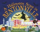 A Halloween Scare in Bentonville by Eric James (Hardback, 2015)