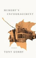 Memory's Encouragement by Tony Gorry (2017, Paperback)