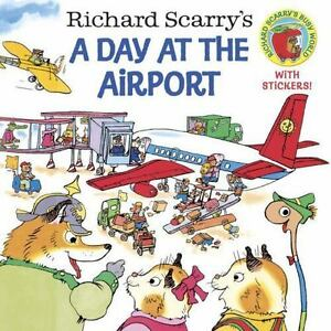 Richard-Scarry-039-s-A-Day-at-the-Airport-Pictureback-R