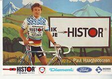 CYCLISME carte cycliste PAUL HAAGHEDOOREN équipe HISTOR SIGMA 1989