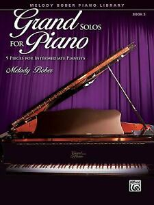 Grand-Solos-for-Piano-9-Pieces-for-Intermediate-Pianists-Melody-Bober