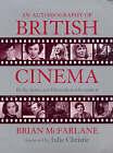An Autobiography of British Cinema by Brian McFarlane (Paperback, 1997)