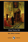 What Timmy Did (Dodo Press) by Mrs Belloc Lowndes (Paperback / softback, 2008)