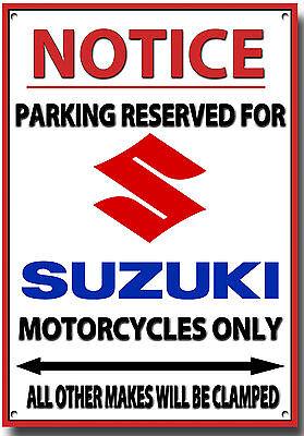 SUZUKI,NOTICE PARKING RESERVED FOR SUZUKI MOTORCYCLES ONLY METAL SIGN.