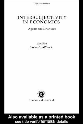 Intersubjectivity in Economics : Agents and Structures-ExLibrary