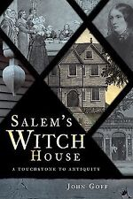 Salem's Witch House: A Touchstone to Antiquity Landmarks