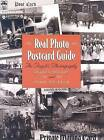 Real Photo Postcard Guide: The People's Photography by Todd Weseloh, Robert Bogdan (Hardback, 2006)