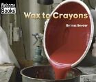 Wax to Crayons by Inez Snyder (Paperback / softback, 2003)