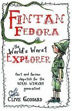 Fintan Fedora: The World's Worst Explorer, Goddard, Clive
