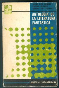 Jorge Luis Borges Book Antologia De La Literatura Fantastica First Edition Ebay