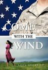 Come with the Wind by Eddy Guerrier (Hardback, 2012)