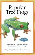 Popular Tree Frogs (Advanced Vivarium Systems) by Philippe De Vosjoli, Drew...