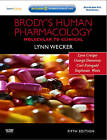 Brody's Human Pharmacology: Molecular to Clinical by Carl Faingold, George Dunaway, Lynn Wecker, Stephanie Watts, Lynn Crespo (Mixed media product, 2009)