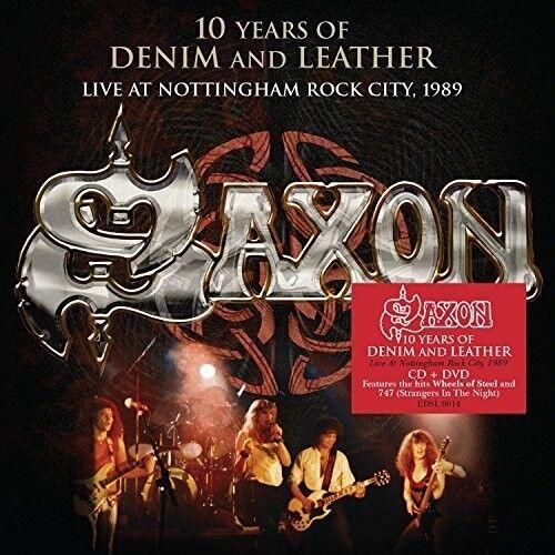 Saxon - Saxon: 10 Years Of Denim & Leather - Live At Nottingham Rock City 1989 [
