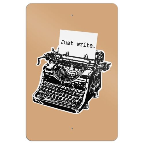Just Write Antique Typewriter Writer Author Home Business Office Sign