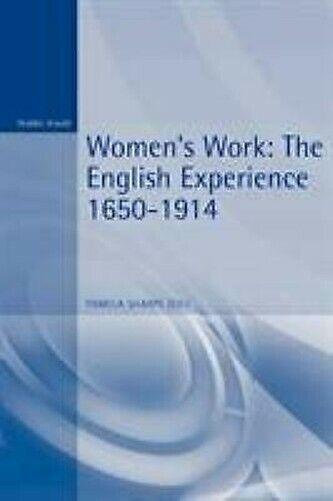 Damen Work: The English Erfahrung, 1650-1914 von Sharpe, Pamela J.
