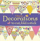 Decorations to Cut, Fold and Stick by Fiona Watt (Paperback, 2014)