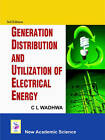 Generation Distribution and Utilization of Electrical Energy by C.L. Wadhwa (Hardback, 2011)