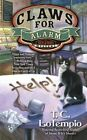 Claws for Alarm by T. C. LoTempio (Paperback, 2015)