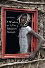 A Window on Africa: Ethiopian Portraits by Hans Silvester (Hardback, 2011)